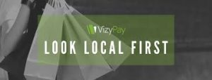 VizyPay Helps Small Business Owners with 'Look Local First' Initiative, Helping Enterprises Rebuild
